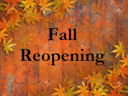 Fall Reopening Updates